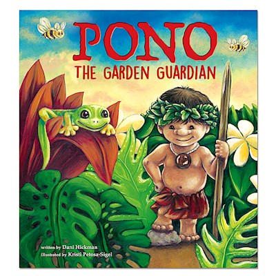 Pono, The Garden Guardian